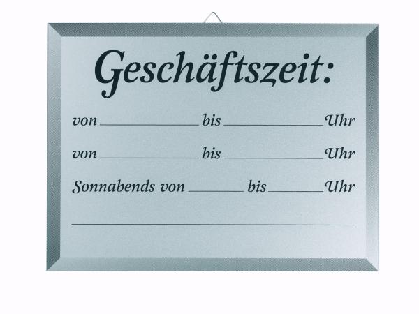 """Schild """"Geschäftszeit"""" von...bis"""
