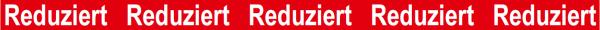 """Ankleberstreifen """"Reduziert Reduziert """" , 250x12 cm"""