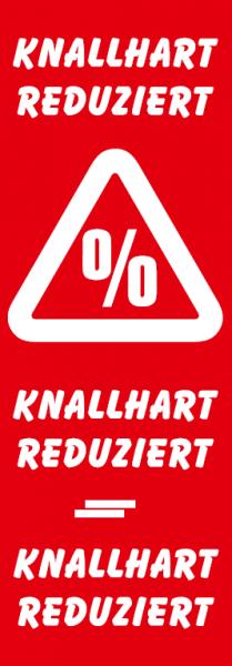 """Plakat/Banner """"Knallhart Reduziert"""" 138x48 cm"""