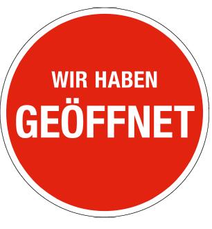 Ankleber -WIR HABEN GEÖFFNET-