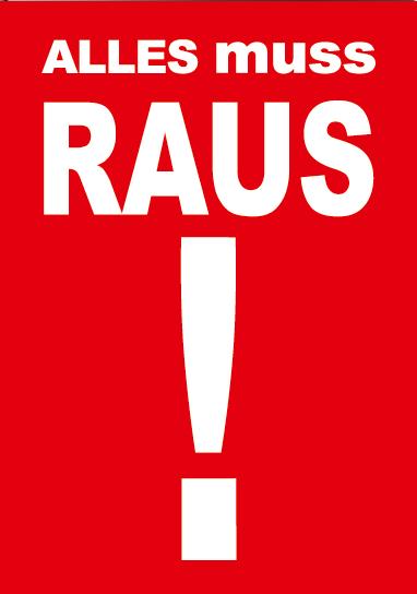 """A1 Poster """"Alles muss Raus"""" für Plakat-rahmen -Ständer"""