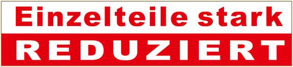 """Ankleber """"EINZELTEILE STARK REDUZIERT """" , 90x20 cm"""