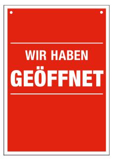 PVC-Hänger -WIR HABEN GEÖFFNET-